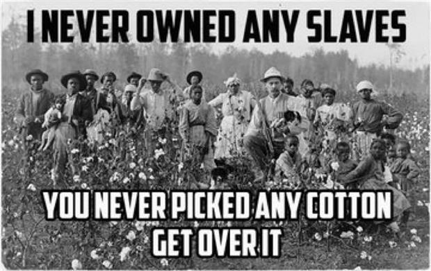 slavery-get-over-it.jpg